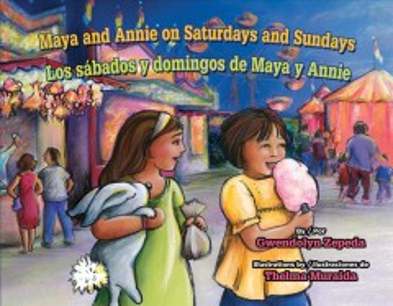 Maya and Annie on Saturdays and Sundays / Los Sábados y Domingos de Maya y Annie