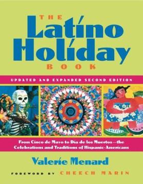 The Latino Holiday Book