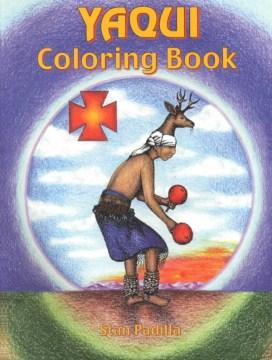 Yaqui Coloring Book