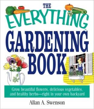 The Everything Gardening Book