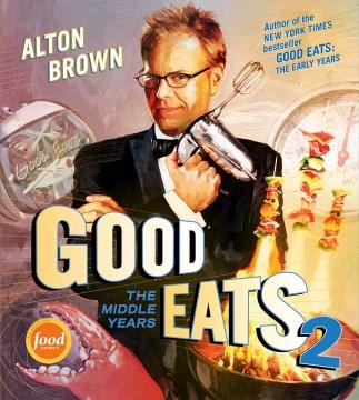 Good Eats 2