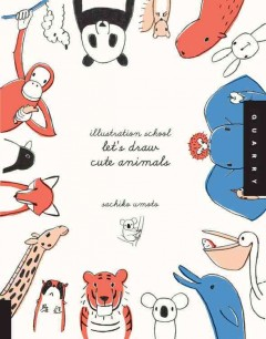 Let's Draw Cute Animals (Book) | Pima County Public Library