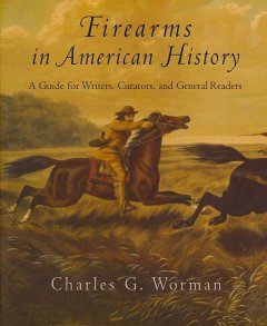 Firearms in American History