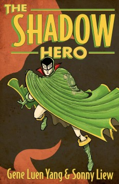 The Shadow Hero