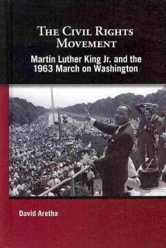 Martin Luther King Jr. and the 1963 March on Washington
