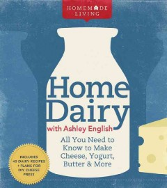 Home Dairy With Ashley English