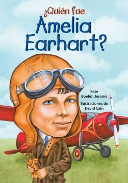 Quién fue Amelia Earhart?
