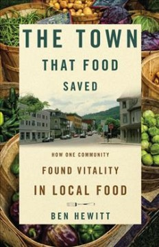 The Town That Food Saved