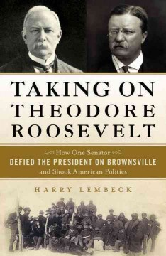 Taking on Theodore Roosevelt