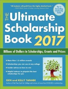 The Ultimate Scholarship Book, 2017
