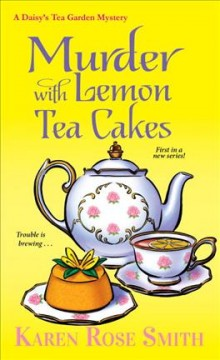 Murder With Lemon Tea Cakes
