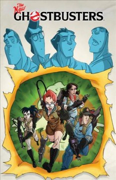Ghostbusters Vol. 5: The New Ghostbusters