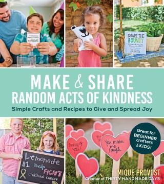 Make & Share Random Acts of Kindness