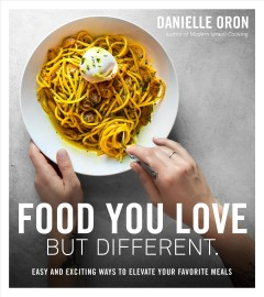 Food You Love but Different