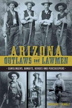 Arizona Outlaws and Lawmen