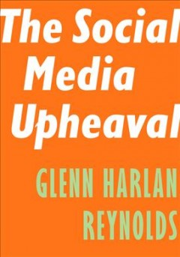 The Social Media Upheaval
