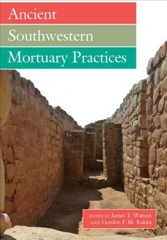 Ancient Southwestern Mortuary Practices PDF