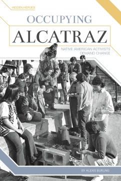 Occupying Alcatraz