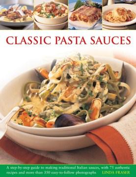 Classic Pasta Sauces