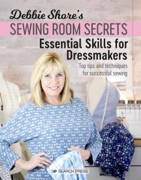 Debbie Shore's Sewing Room Secrets