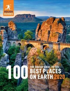 The Rough Guide to the 100 Best Places on Earth 2020