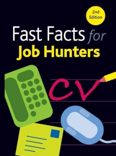 Fast Facts for Job Hunters
