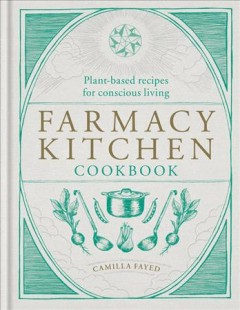 Farmacy Kitchen