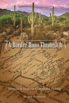 A Border Runs Through It