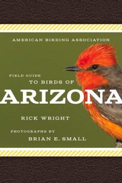 Field Guide to Birds of Arizona