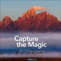 Capture the Magic
