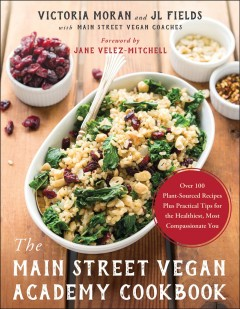 The Main Street Vegan Academy Cookbook