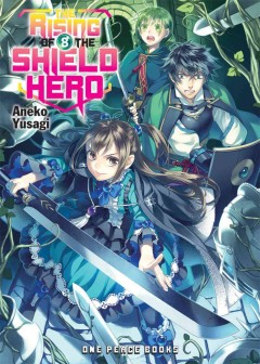 The Rising of the Shield Hero [novel]