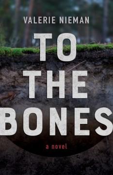 To the Bones
