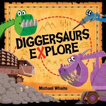 Diggersaurs Explore!