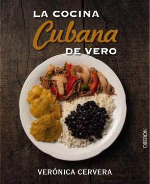 La cocina cubana de Vero