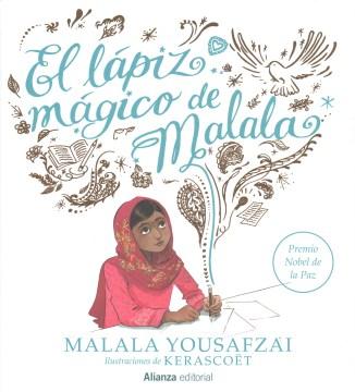 El lápiz mágico del Malala
