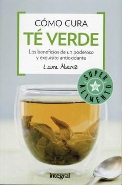 Cómo cura té verde