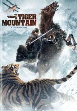 The taking of Tiger Mountain. Mandarin with English subtitles