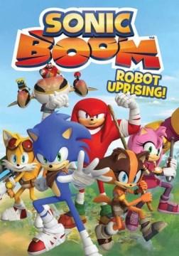 Sonic Boom. Robot Uprising