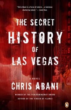 The Secret History of Las Vegas