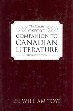 The Concise Oxford Companion to Canadian Literature