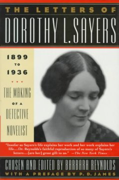 The Letters of Dorothy L. Sayers, 1899-1936