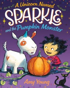 Unicorn Named Sparkle And The Pumpkin Monster