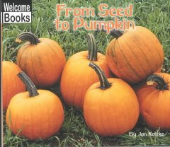 From Seed Tp Pumpkin