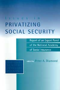 Issues in Privatizing Social Security