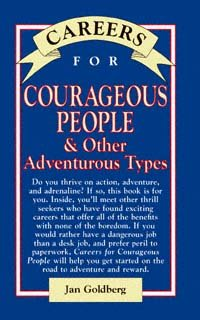 Careers for Courageous People & Other Adventurous Types