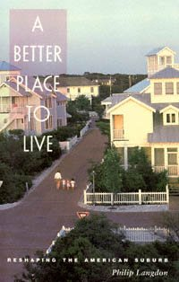 A Better Place to Live