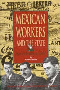 Mexican Workers and the State
