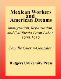 Mexican Workers and American Dreams