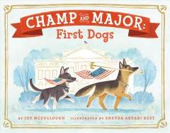 Champ and Major: First Dogs